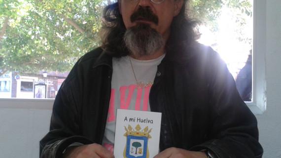El poeta Miguel González edita un poemario dedicado 'A mi Huelva'