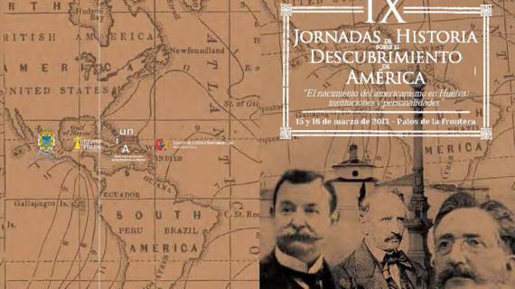 El nacimiento del americanismo en Huelva, tema de las XI Jornadas sobre el Descubrimiento de América