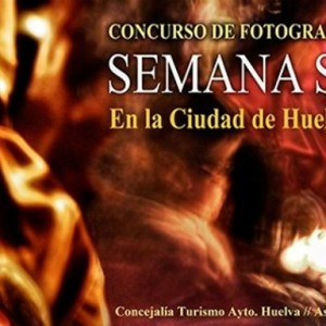 "Concurso de fotografía ""Semana Santa en la ciudad de Huelva"""
