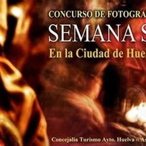 """Concurso de fotografía """"Semana Santa en la ciudad de Huelva"""""""