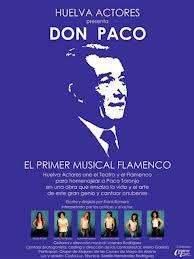 Llega a Ayamonte el musical sobre la vida de Paco Toronjo