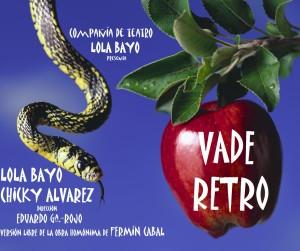 'Vade retro' es una compañía de la actriz onubense Lola Bayo