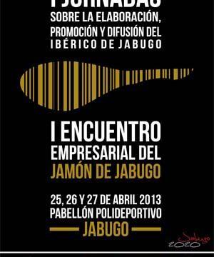 Jabugo celebra entre el 25 y el 27 de abril el I Encuentro Empresarial del Jamón
