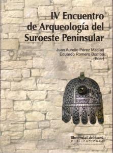 Actas del IV Encuentro de Arqueología celebrado en Aracena, editadas por el Servicio de Publicaciones de la UHU.