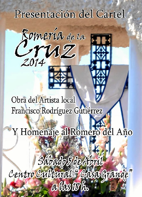 El Cartel de la Romería de la Cruz 2014 es obra del artista local Francisco Rodríguez Gutiérrez.