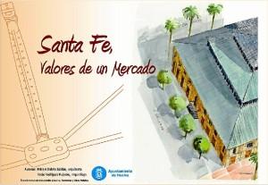 Material de divulgación elaborado sobre el Mercado de Santa Fe. Acuarela: Pepe Hernández.