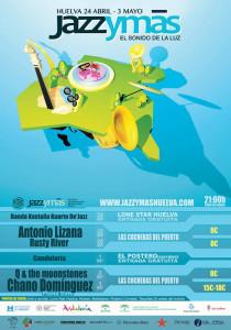 Cartel del Ciclo Jazz y Mas celebrado en Huelva.