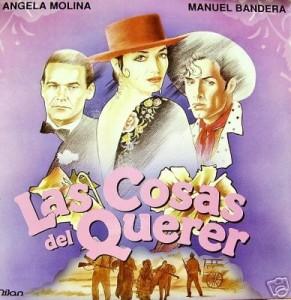 Cartel de 'Las cosas del querer', una de las películas más emblemáticas.