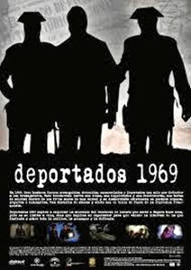 En 2011 hizo el largometraje documental 'Deportados.1969'.