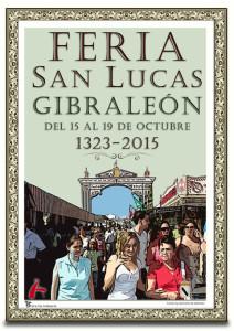 Cartel de la Feria de Lucas 2015 de Gibraleón.