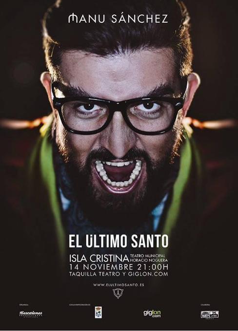 Cartel del espectáculo 'El último santo'.