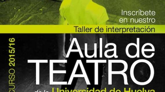 Abierta la inscripción del Aula de Teatro de la Universidad de Huelva