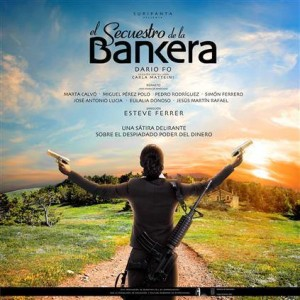 'El Secuestro de la Banquera' será representado este viernes 6 de noviembre.