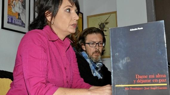 El poemario 'Dame mi alma y déjame en paz', de Mar Domínguez y José Ángel Garrido, se presenta en Ayamonte