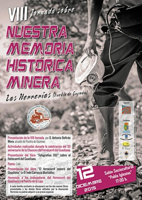 Las Herrerías acoge la VIII Jornada sobre Nuestra Memoria Histórica Minera