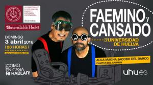 Faemino y Cansado forman parte de la programación cultural de la UHU.