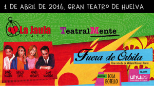 La Jaula Teatro presenta 'Fuera de órbita'.
