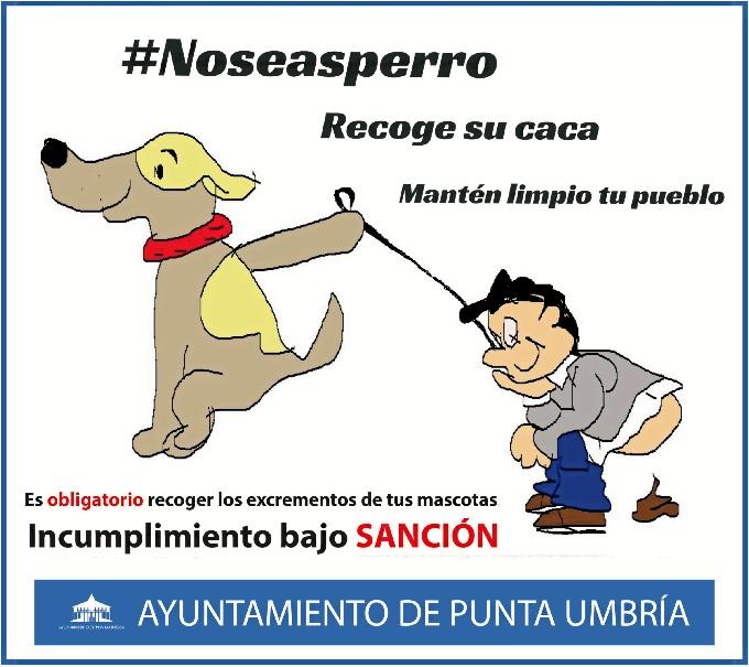 Cartel de la campaña #Noseasperro.