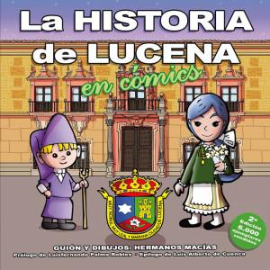 Otra de sus publicaciones, 'La historia de Lucena en cómic'.