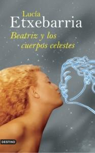 Portada de 'Beatriz y los cuerpos celestes'.