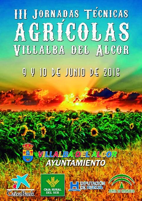 Cartel de las Jornadas Agrícolas que se celebrarán en Villalba del Alcor.