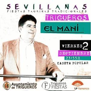 Cartel de la actuación de El Mani en Trigueros.