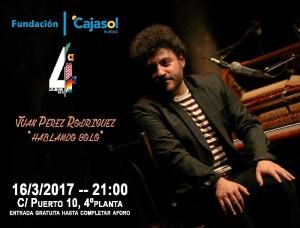 Cartel del concierto de Juan Pérez Rodríguez, que se celebra este jueves 16 de marzo, a partir de las 21.00 horas.