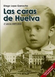 Portada de la sexta edición de 'Las Caras de Huelva'.