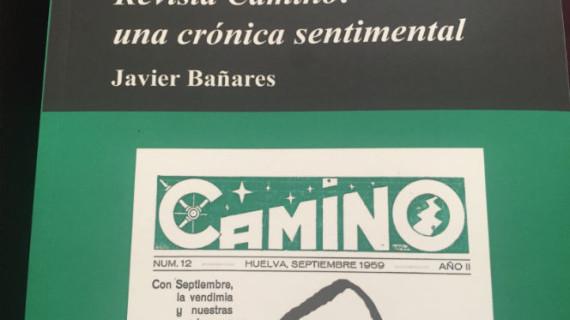 Una publicación recuerda la revista radiofónica 'Camino', todo un éxito de la Huelva de los años cincuenta