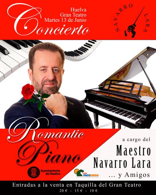 El amor se hará música el 13 de junio en Huelva de la mano del maestro Navarro Lara