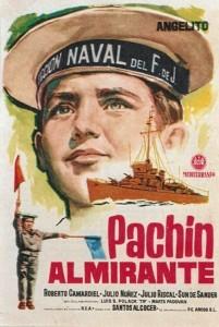 """""""Pachín almirante"""", película rodada en la Escuela de Flechas Navales de Huelva y proyectada en este Cine el 18 de junio de 1961."""