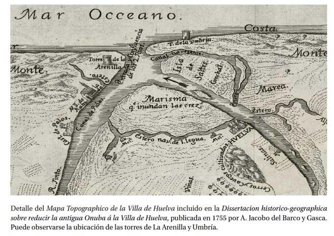 El proyecto de las torres de almenara y la desembocadura de los ríos Odiel y Tinto (II)
