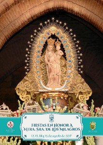 Fiestas en honor a Nuestra Señora de los Milagros.