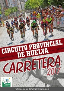 Cartel del Circuito Provincial de Huelva por Carretera 2017.