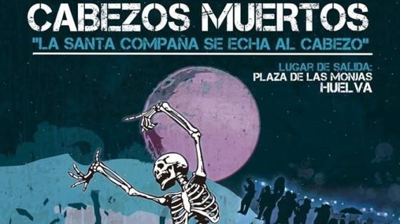 'Huelva te mira' organiza 'La noche de los cabezos muertos'