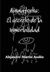 Portada de 'Animafortis: El Secreto de la Inmortalidad' en Almonte.