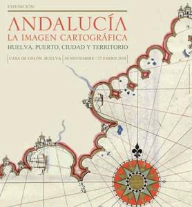 Cartel de la exposición que podrá visitarse en la Casa Colón de Huelva.