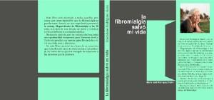 El libro 'La fibromialgia salvó mi vida' es su primer trabajo literario.