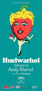 El miércoles 20 de diciembre a las 19.00 horas se inaugurará la exposición 'Huelwarhol. Diálogos de Andy Warhol con el Arte Onubense'.