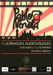 Cartel de las II Jornadas Audiovisuales del IES Pablo Neruda de Huelva.
