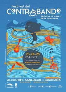 El Festival del Contrabando se celebra en Alcoutim y Sanlúcar de Guadiana del 23 al 25 de marzo. / En la imagen, cartel anunciador del Festival, obra de Juan Diogo.