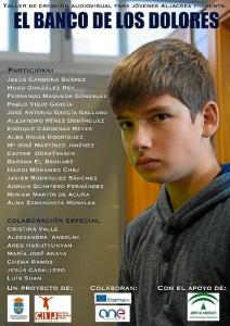 Cartel de presentación del cortometraje 'El banco de los dolores' llevado a cabo por el taller 'Aljacrea'.