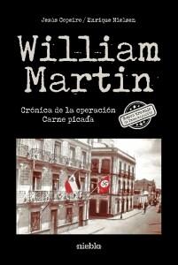 Portada del libro William Martin. Crónica de la Operación Carne picada, de los mismos autores, editado por Niebla.