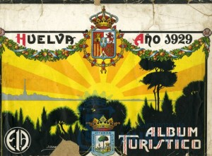 Portada de 'Album Turístico' (Huelva, 1929). / Foto: Archivo Municipal de Huelva.