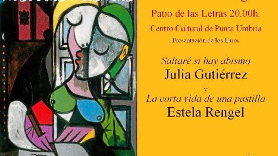 Julia Gutiérrez y Estela Rengel presentan sus obras en el Patio de las Letras de Punta Umbría.