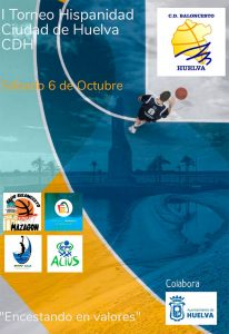 Cartel anunciador del torneo de baloncesto que organiza el Ciudad de Huelva.