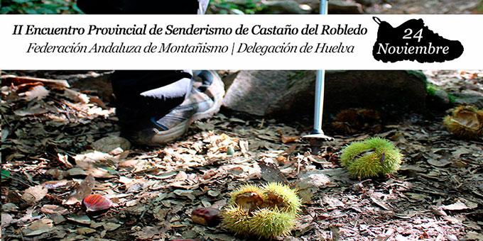 Cartel del II Encuentro Provincial de Senderismo en Castaño del Robledo.