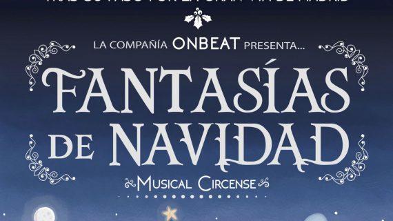 El musical circense 'Fantasías de Navidad' abre las fiestas navideñas en Huelva