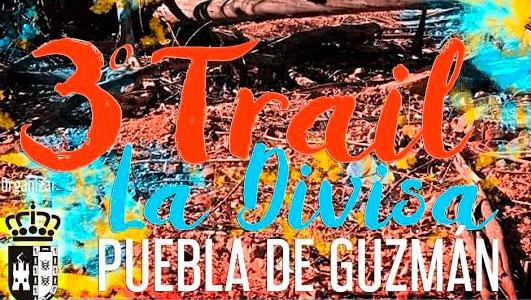 Unos 500 deportistas se esperan el 8 de diciembre en el III Trail La Divisa en La Puebla de Guzmán