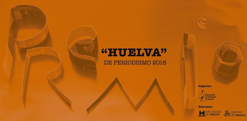 Convocado el Premio Huelva de Periodismo 2018